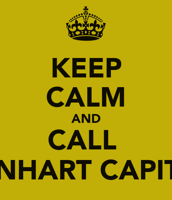 KEEP CALM AND CALL  LIONHART CAPITAL