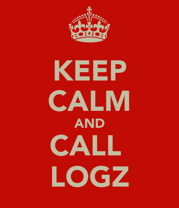 KEEP CALM AND CALL  LOGZ