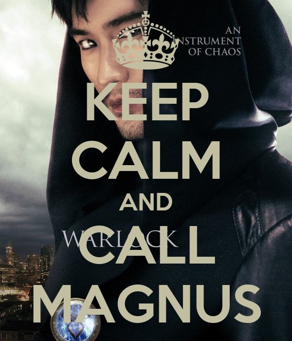 KEEP CALM AND CALL MAGNUS