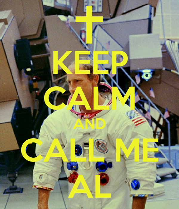 KEEP CALM AND CALL ME AL