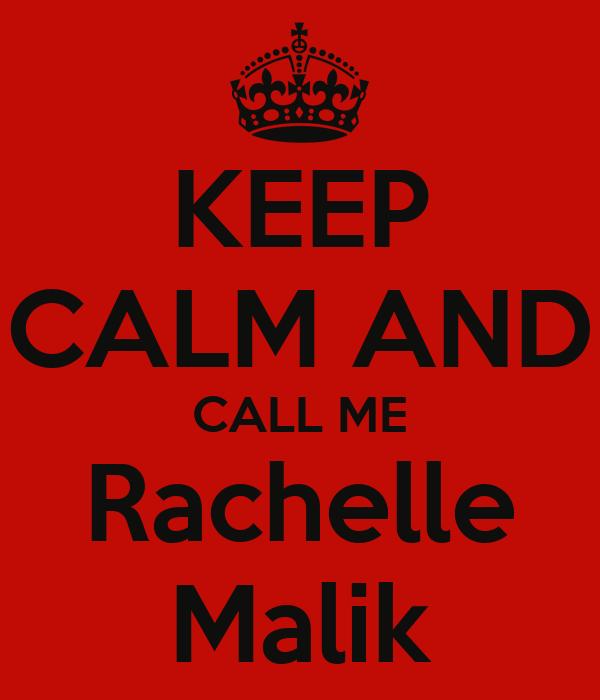KEEP CALM AND CALL ME Rachelle Malik