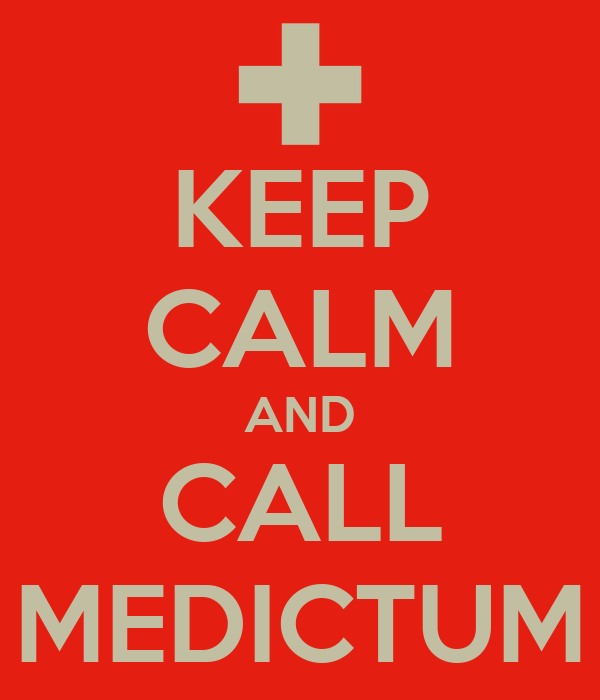 KEEP CALM AND CALL MEDICTUM