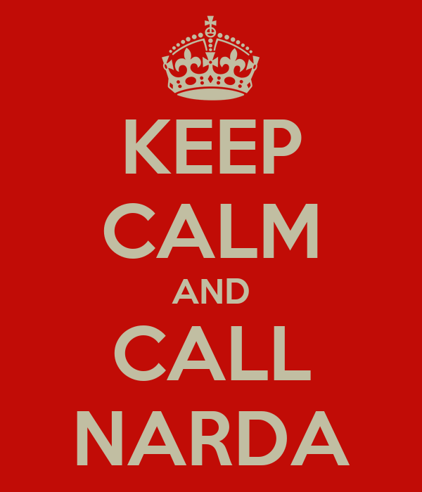 KEEP CALM AND CALL NARDA
