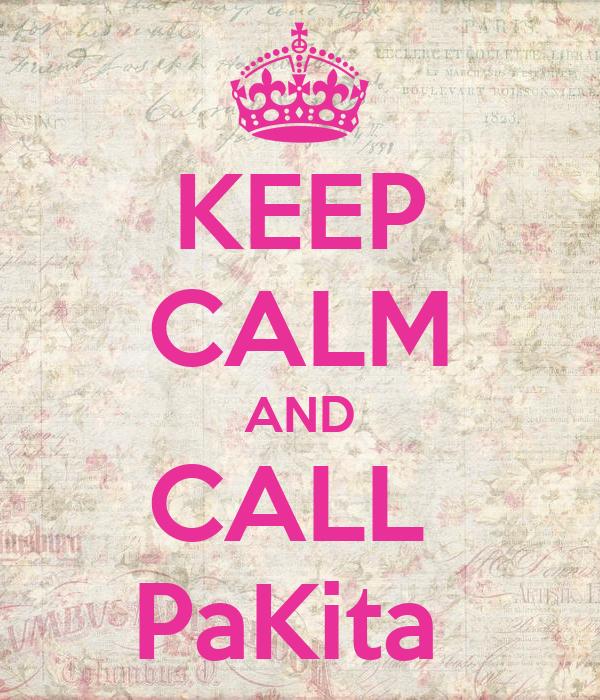 KEEP CALM AND CALL  PaKita