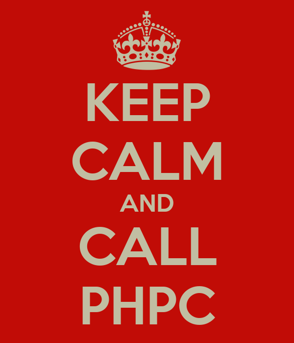 KEEP CALM AND CALL PHPC
