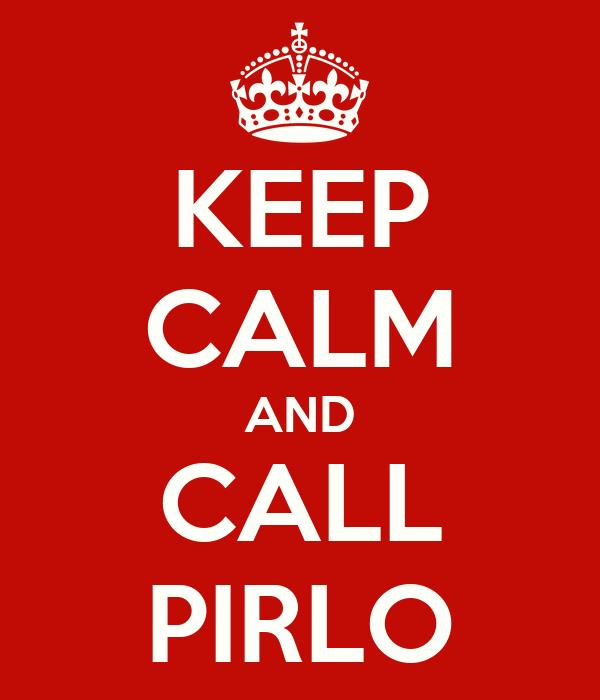 KEEP CALM AND CALL PIRLO
