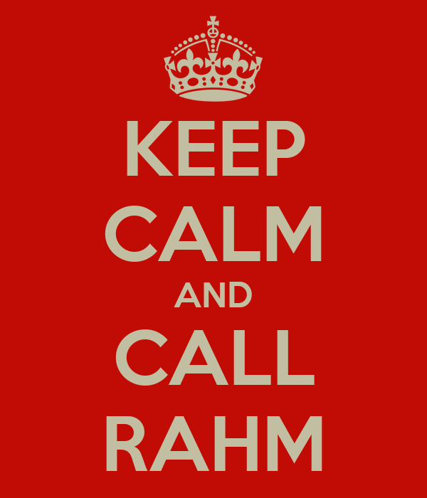 KEEP CALM AND CALL RAHM