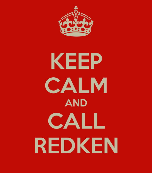 KEEP CALM AND CALL REDKEN