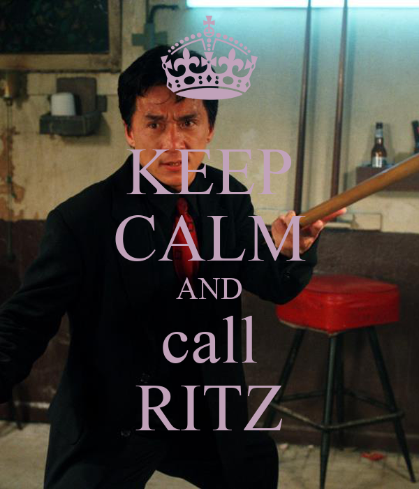 KEEP CALM AND call RITZ