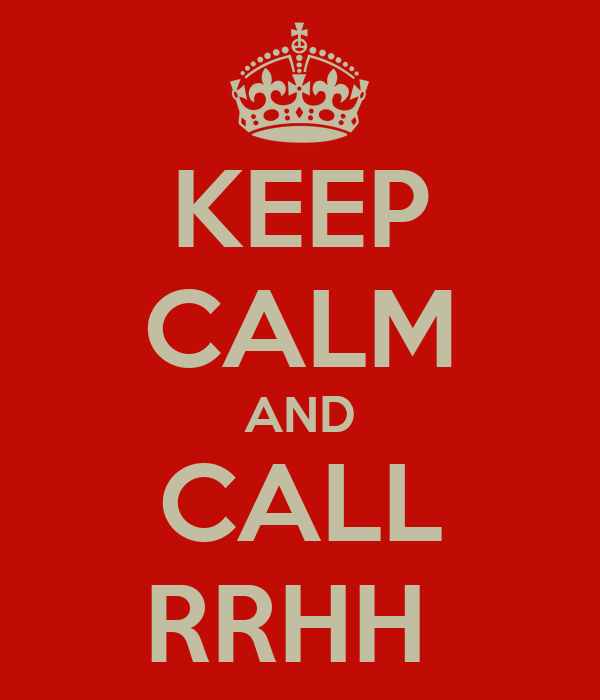 KEEP CALM AND CALL RRHH