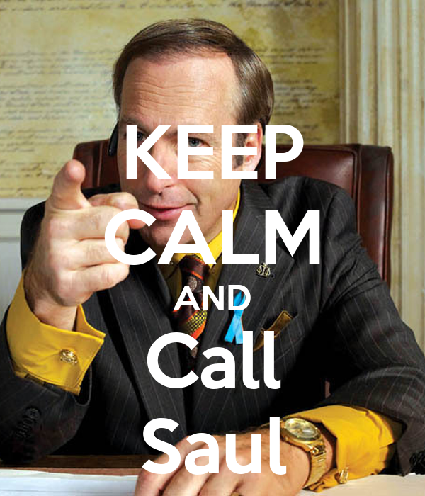 KEEP CALM AND Call Saul