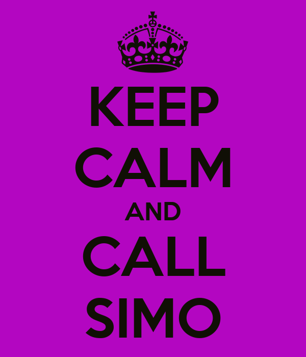 KEEP CALM AND CALL SIMO