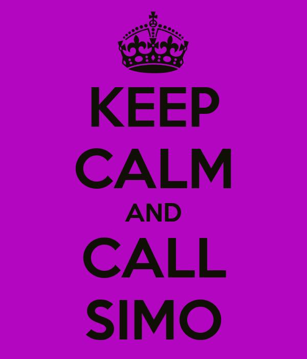 KEEP CALM AND CALL SIMO
