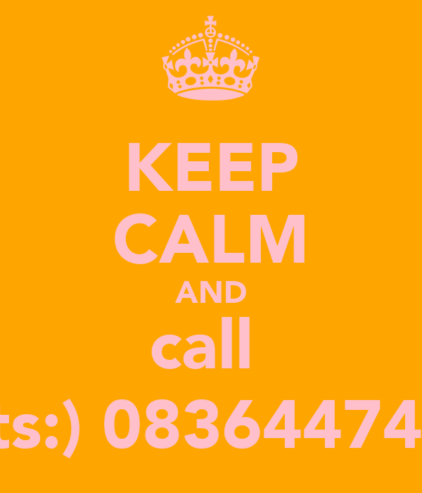 KEEP CALM AND call  tats:) 0836447422