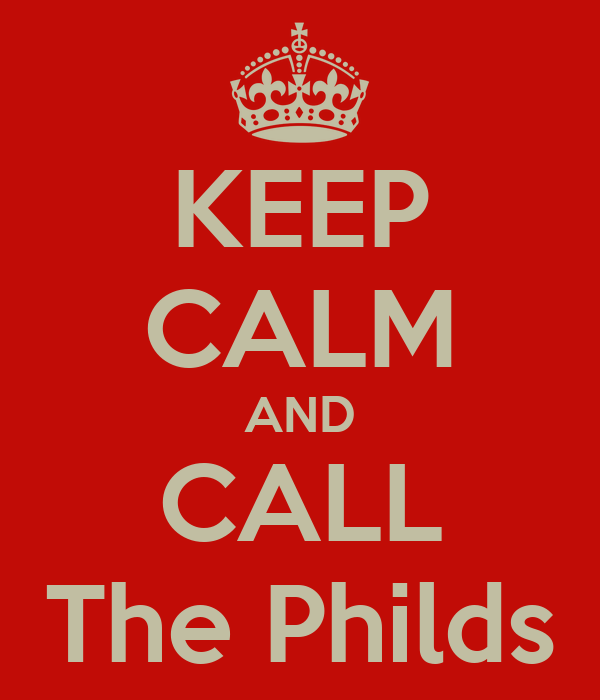 KEEP CALM AND CALL The Philds