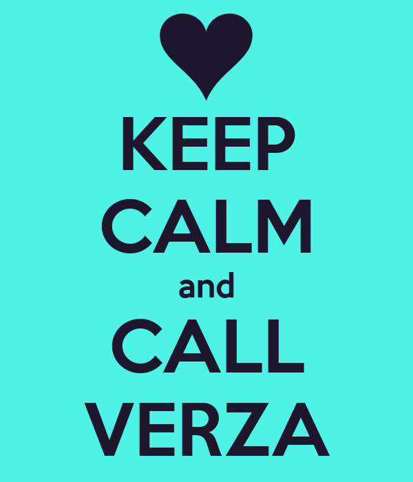 KEEP CALM and CALL VERZA