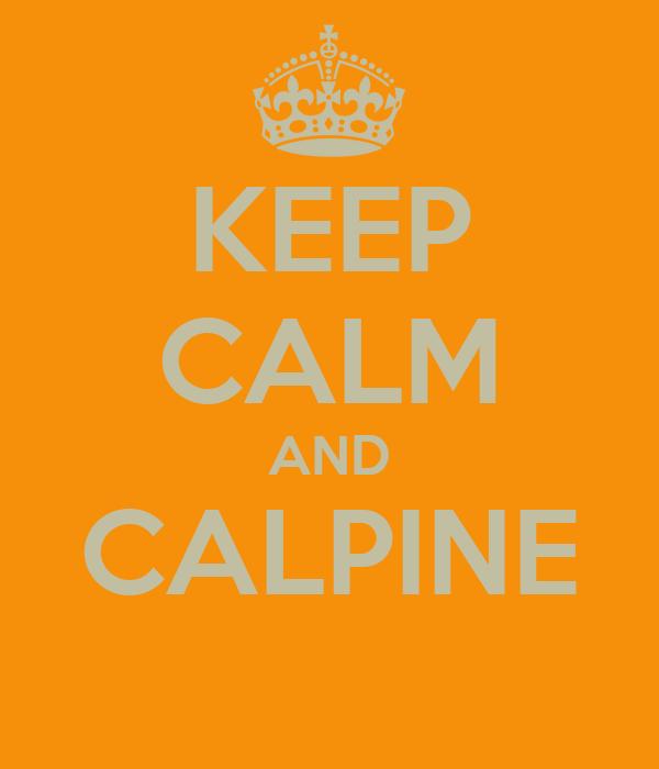 KEEP CALM AND CALPINE