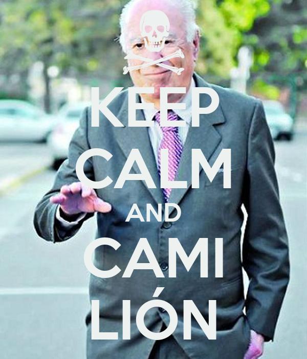 KEEP CALM AND CAMI LIÓN