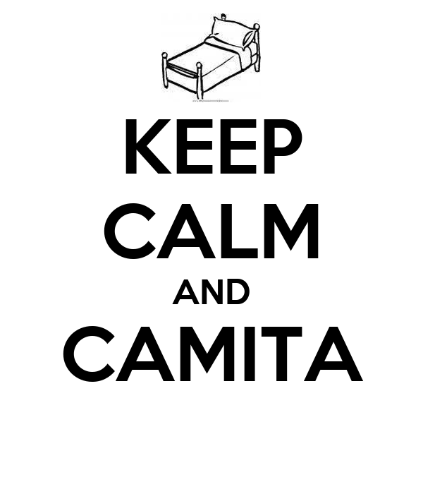 KEEP CALM AND CAMITA