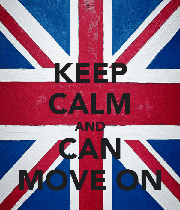 KEEP CALM AND CAN MOVE ON