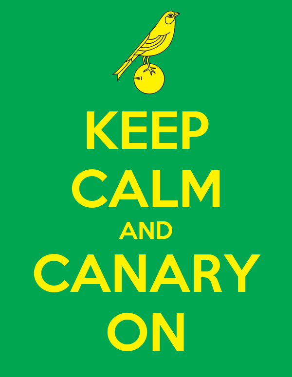 KEEP CALM AND CANARY ON