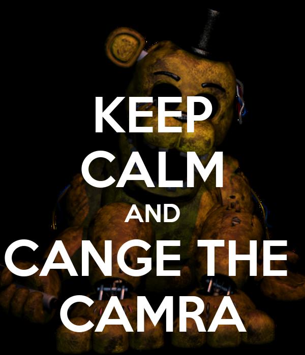 KEEP CALM AND CANGE THE  CAMRA