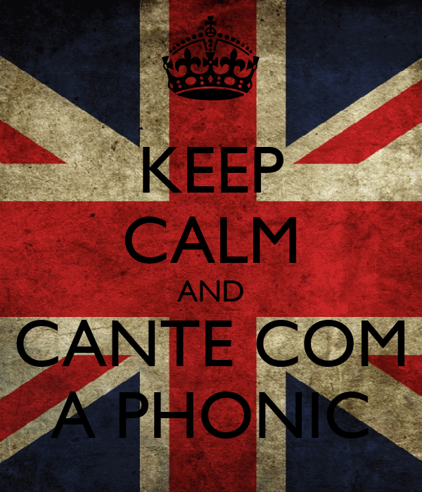 KEEP CALM AND CANTE COM A PHONIC