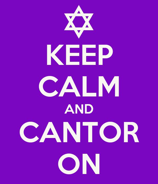 KEEP CALM AND CANTOR ON