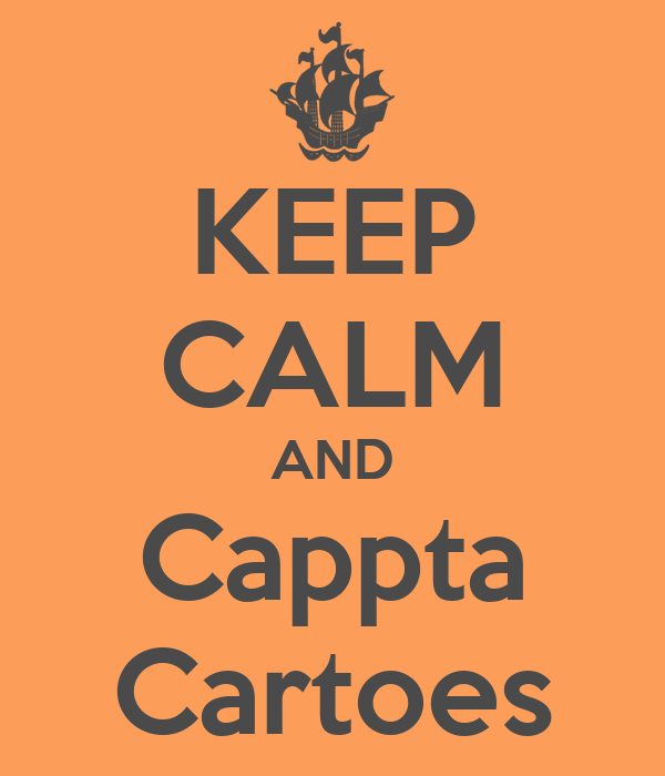 KEEP CALM AND Cappta Cartoes