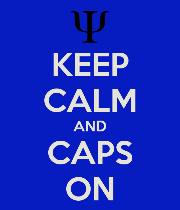 KEEP CALM AND CAPS ON