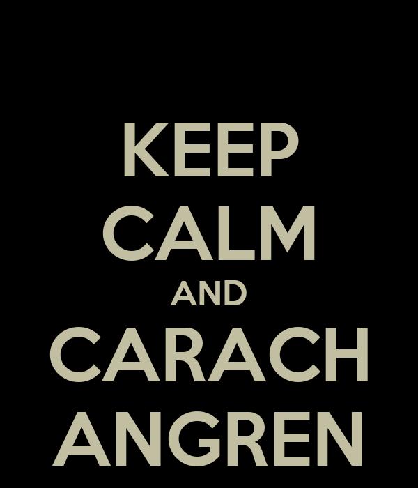 KEEP CALM AND CARACH ANGREN
