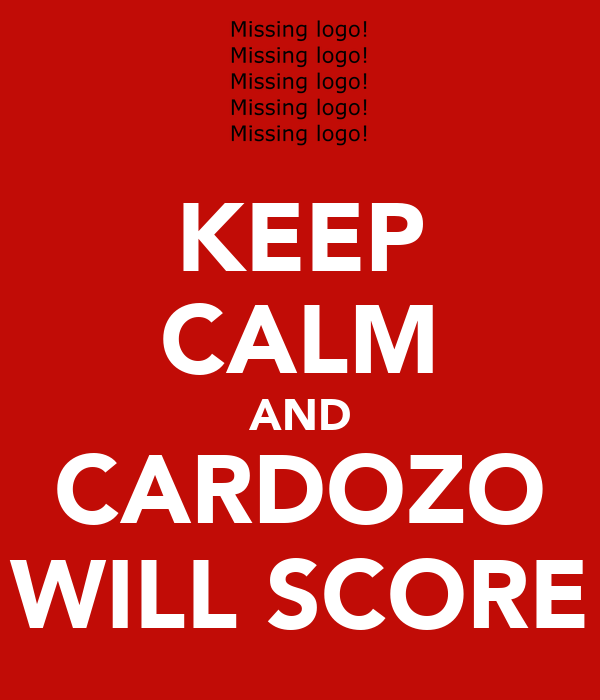 KEEP CALM AND CARDOZO WILL SCORE