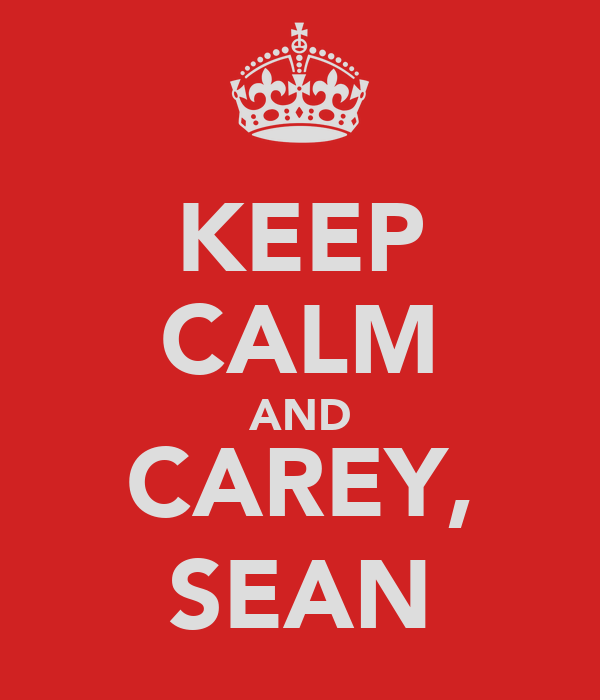 KEEP CALM AND CAREY, SEAN