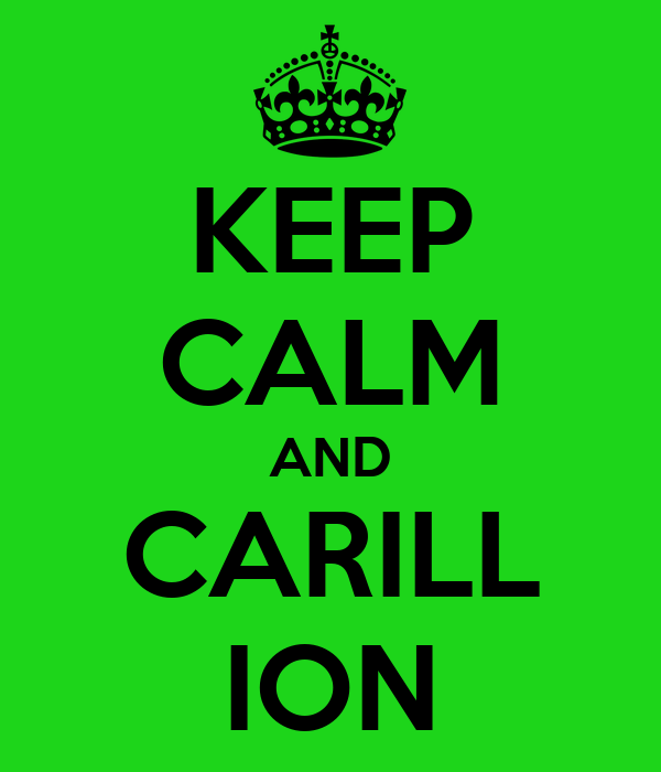 KEEP CALM AND CARILL ION