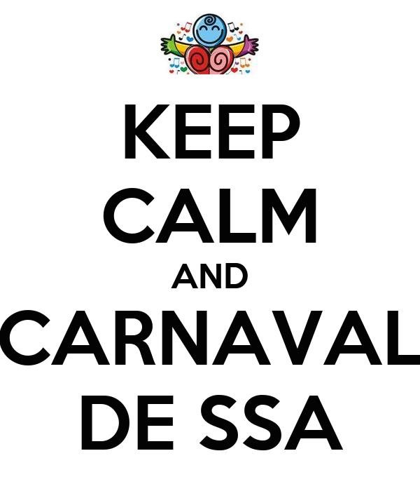 KEEP CALM AND CARNAVAL DE SSA