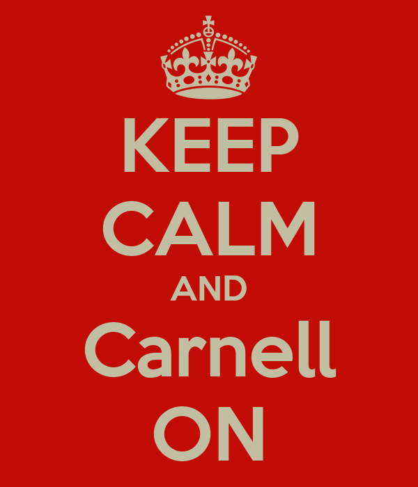 KEEP CALM AND Carnell ON