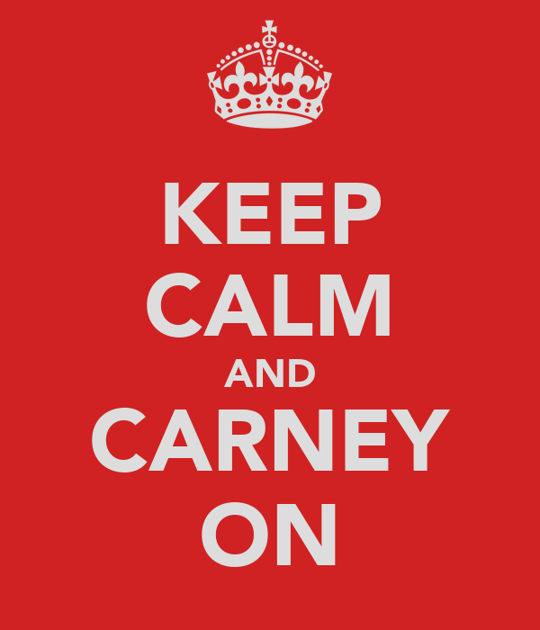 KEEP CALM AND CARNEY ON