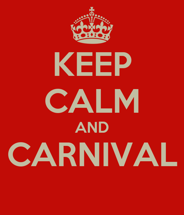 KEEP CALM AND CARNIVAL