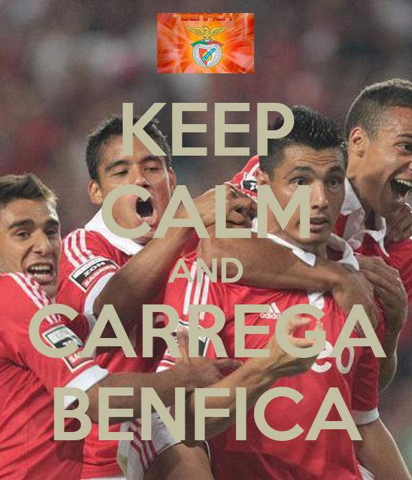 KEEP CALM AND CARREGA BENFICA