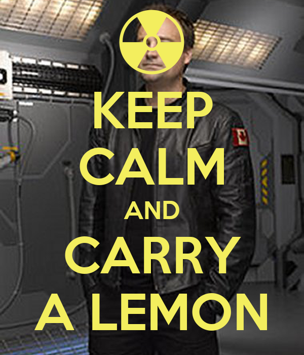 KEEP CALM AND CARRY A LEMON