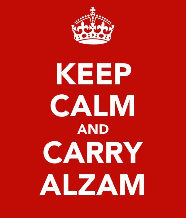 KEEP CALM AND CARRY ALZAM