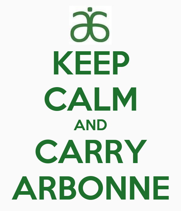 KEEP CALM AND CARRY ARBONNE
