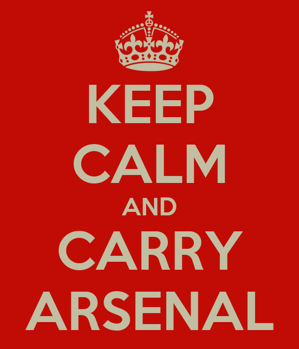 KEEP CALM AND CARRY ARSENAL