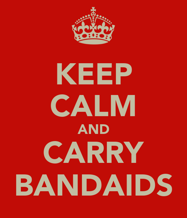 KEEP CALM AND CARRY BANDAIDS
