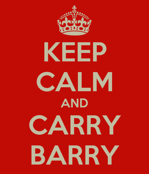 KEEP CALM AND CARRY BARRY