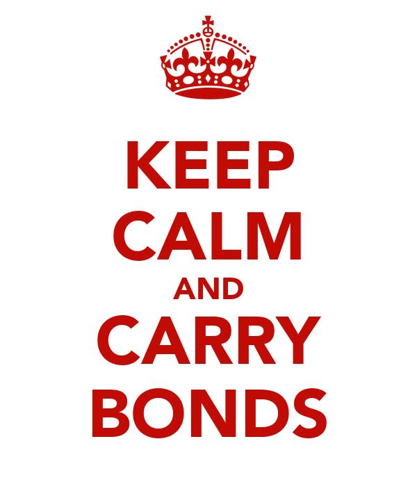 KEEP CALM AND CARRY BONDS