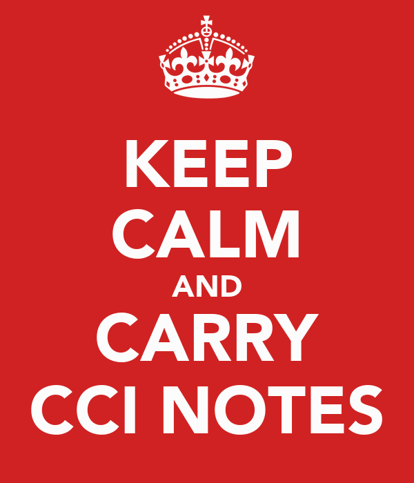 KEEP CALM AND CARRY CCI NOTES