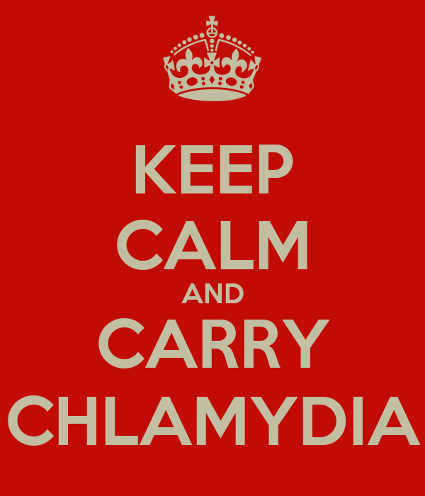 KEEP CALM AND CARRY CHLAMYDIA