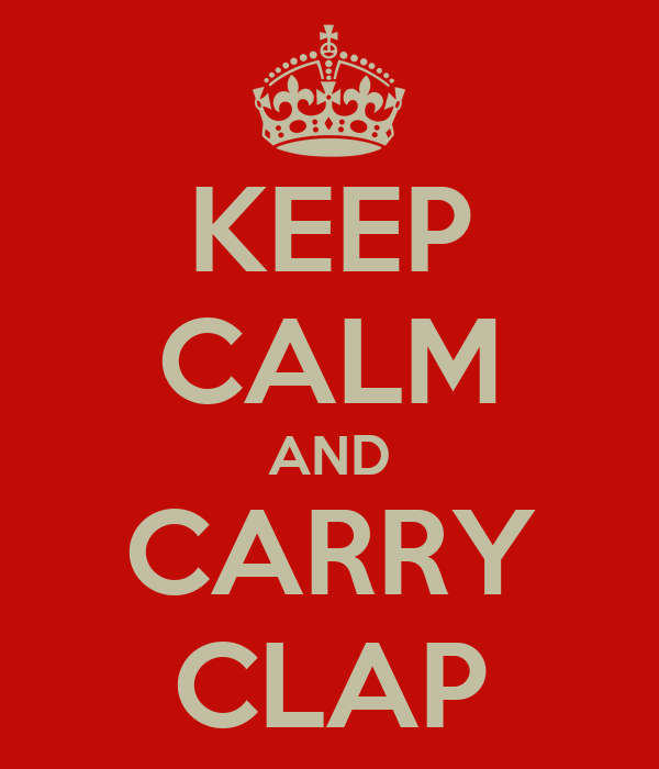 KEEP CALM AND CARRY CLAP
