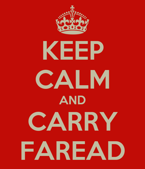 KEEP CALM AND CARRY FAREAD